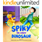 Spiky the Angry Dinosaur: A Fun Children's book about Dinosaurs & Dogs, Emotions & Feelings, Anger & Self Control, Lies & Truth (Picture Books - New Great Bedtime Short Stories for Kids by ages 2-6)