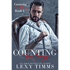 Counting the Days: Billionaire Office Steamy Romance (Counting the Billions Book 1)