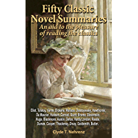 Fifty Classic Novel Summaries: An aid to the pleasure of reading the classics (English Edition)