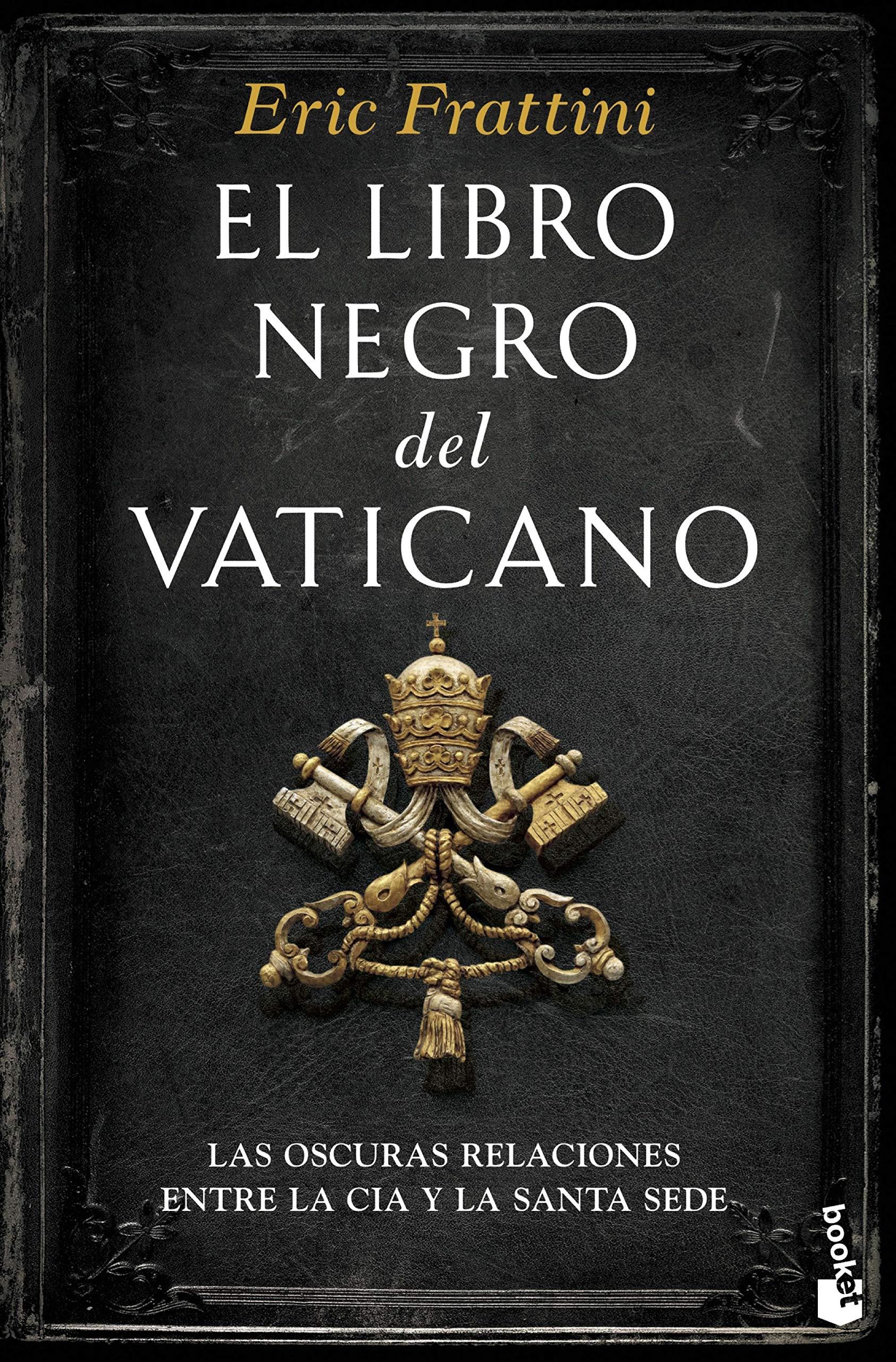 El Libro Negro Del Vaticano Divulgación Spanish Edition 9788467049299 Frattini Eric Books