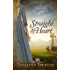Straight to My Heart: The Cañon City Chronicles - Book 2