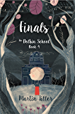 Finals: The Dolbin School Book 4