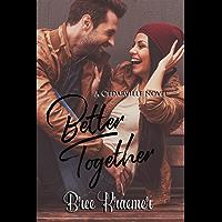 Better Together (A Cedarville Novel Book 4)