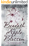 Beneath the Apple Blossom: A moving story of infertility, love, loss and hope
