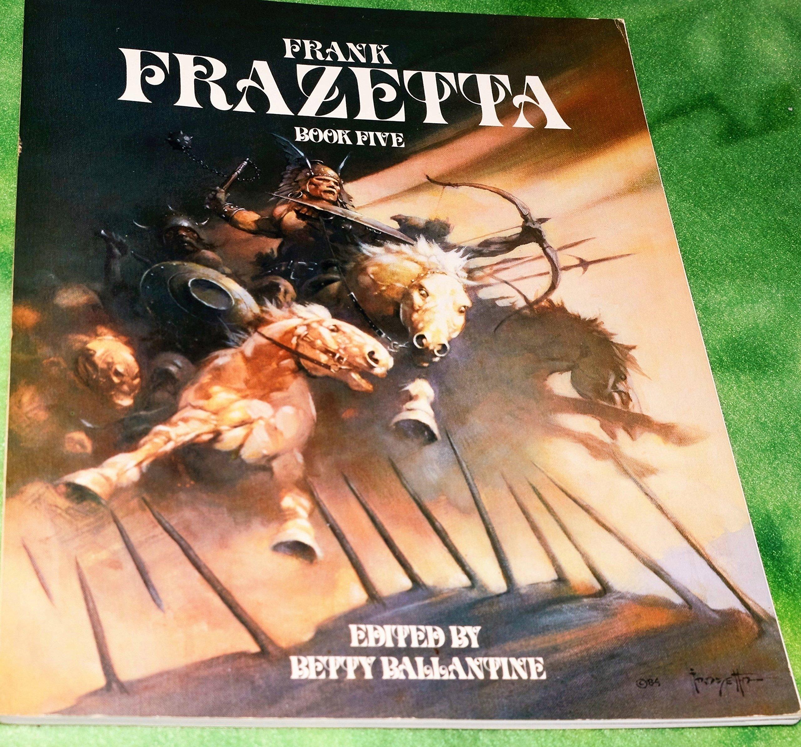 Frank Frazetta: Book five: Frank Frazetta: 9780553341751: Amazon.com: Books