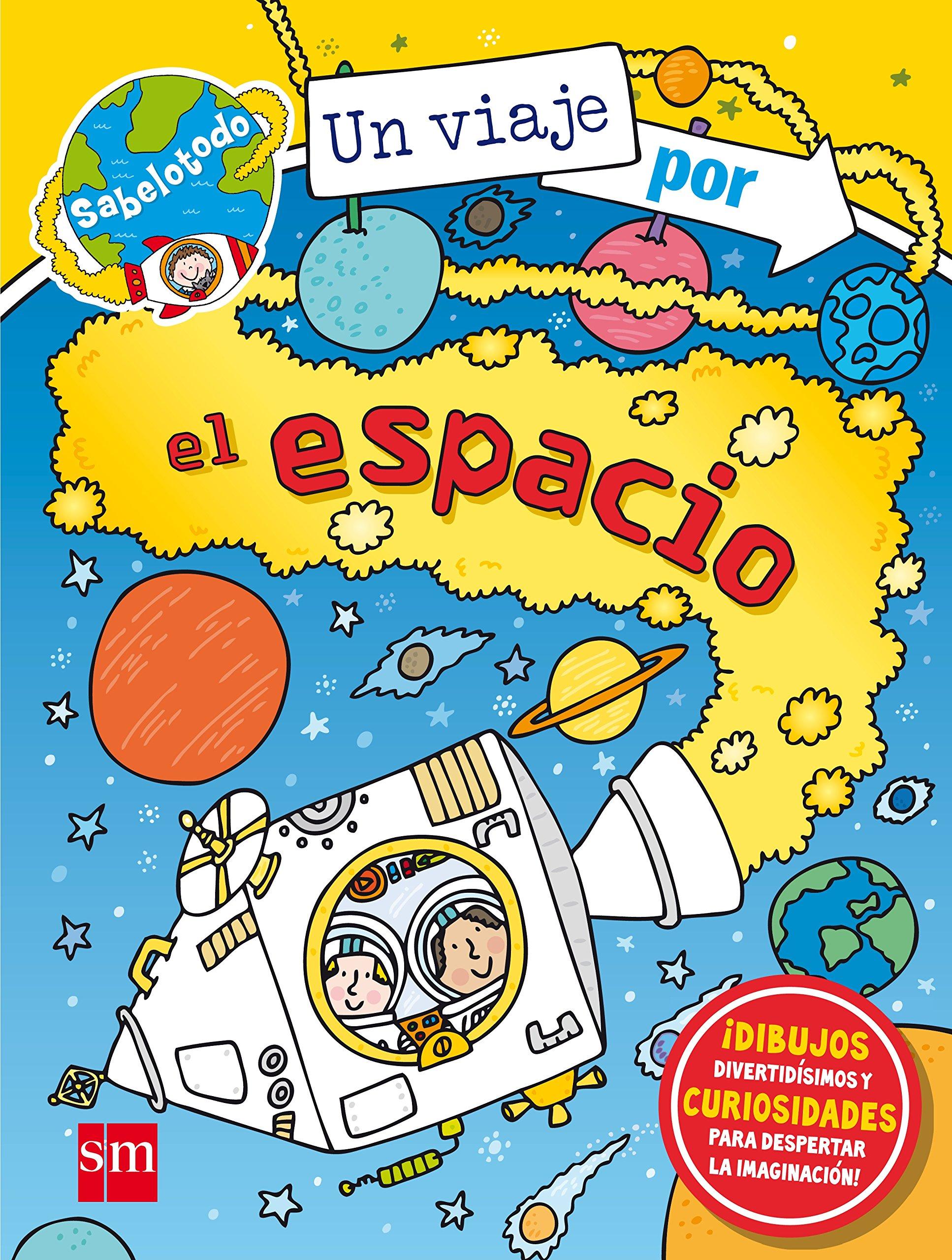Un viaje por el espacio (Sabelotodo): Amazon.es: Varios Autores,, Abbott, Simon: Libros