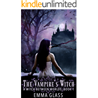 The Vampire's Witch (A Witch Between Worlds Book 1)