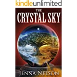 The Crystal Sky (The Winterhaven Chronicles Book 2)