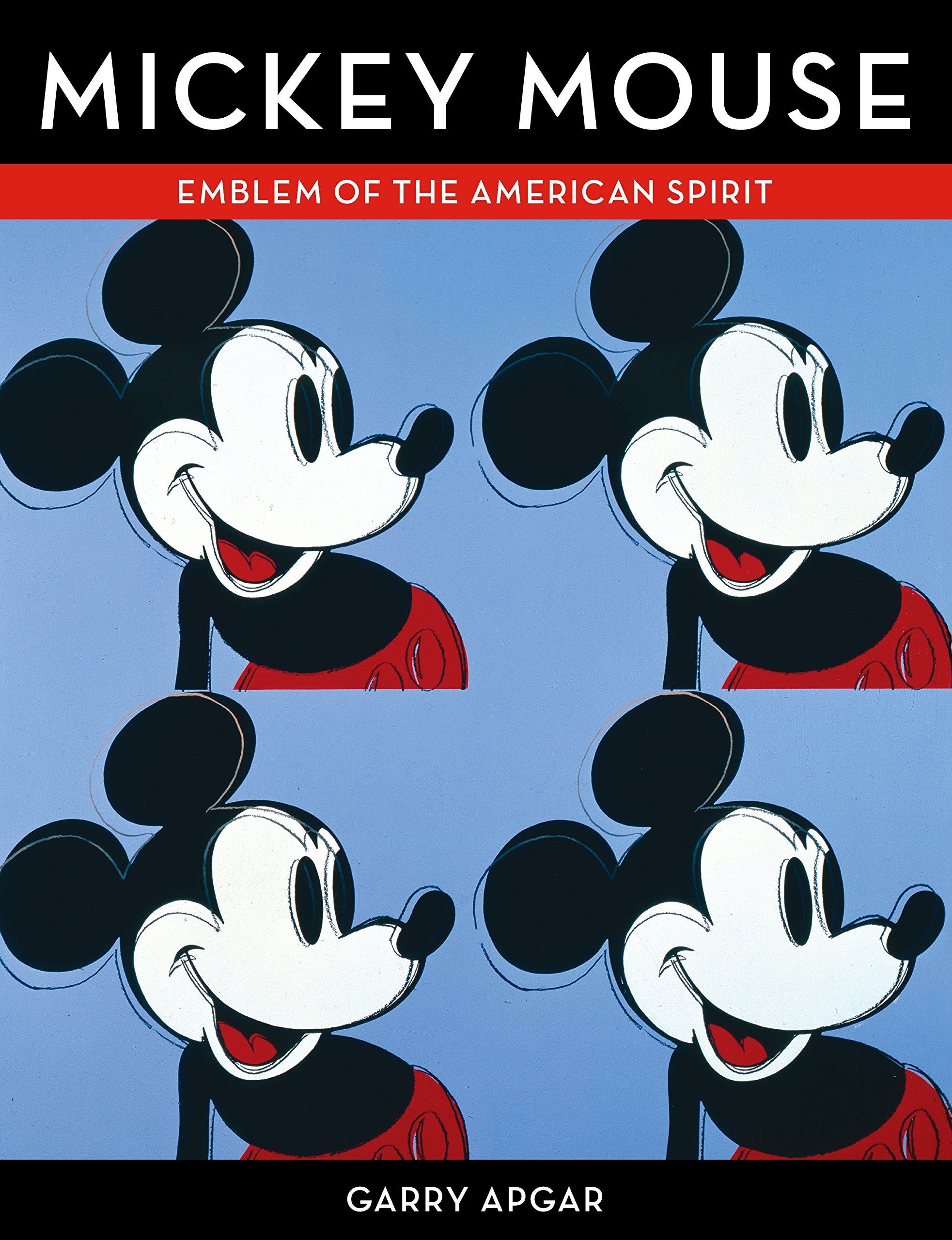 Mickey Mouse Emblem Of The American Spirit Garry Apgar