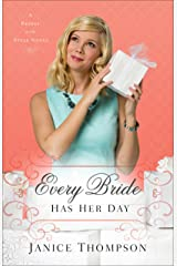 Every Bride Has Her Day (Brides with Style Book #3): A Novel Kindle Edition