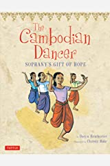 The Cambodian Dancer: Sophany's Gift of Hope Kindle Edition