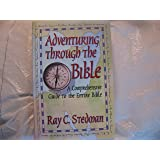 adventuring through the bible a comprehensive guide to