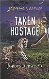 Taken Hostage (Love Inspired Suspense)