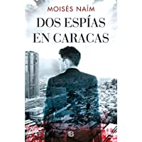 Dos espías en Caracas / Two Spies in Caracas (Spanish Edition)