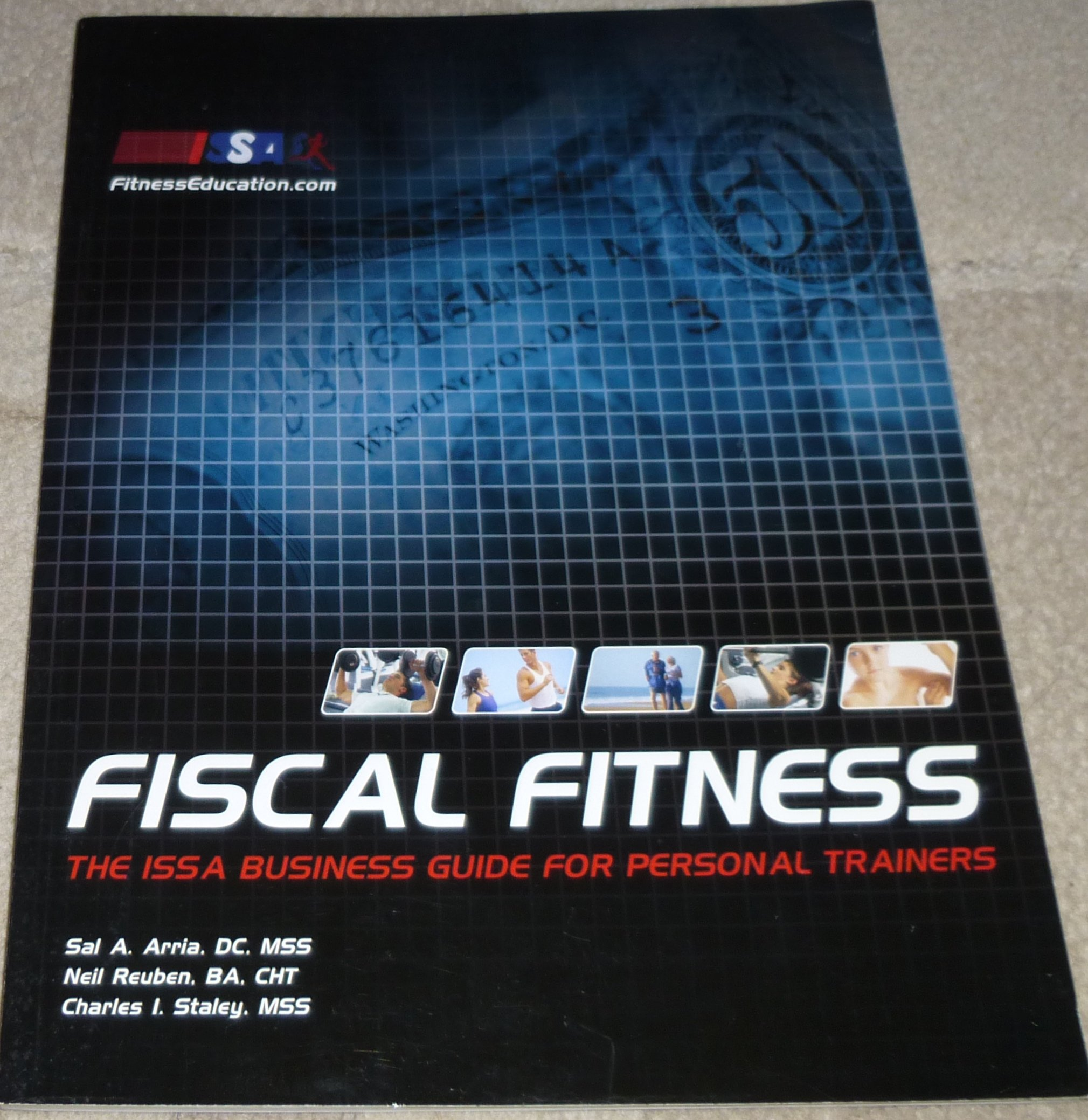 Download Fiscal Fitness (The ISSA Business Guide for Personal Trainers) ePub fb2 ebook