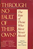 Through No Fault of Their Own?: The Fate of Those Who Have Never Heard