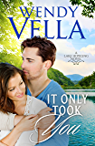 It Only Took You (A Lake Howling Novel Book 4)