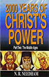 2,000 Years of Christ's Power, Part Two (v. 2)