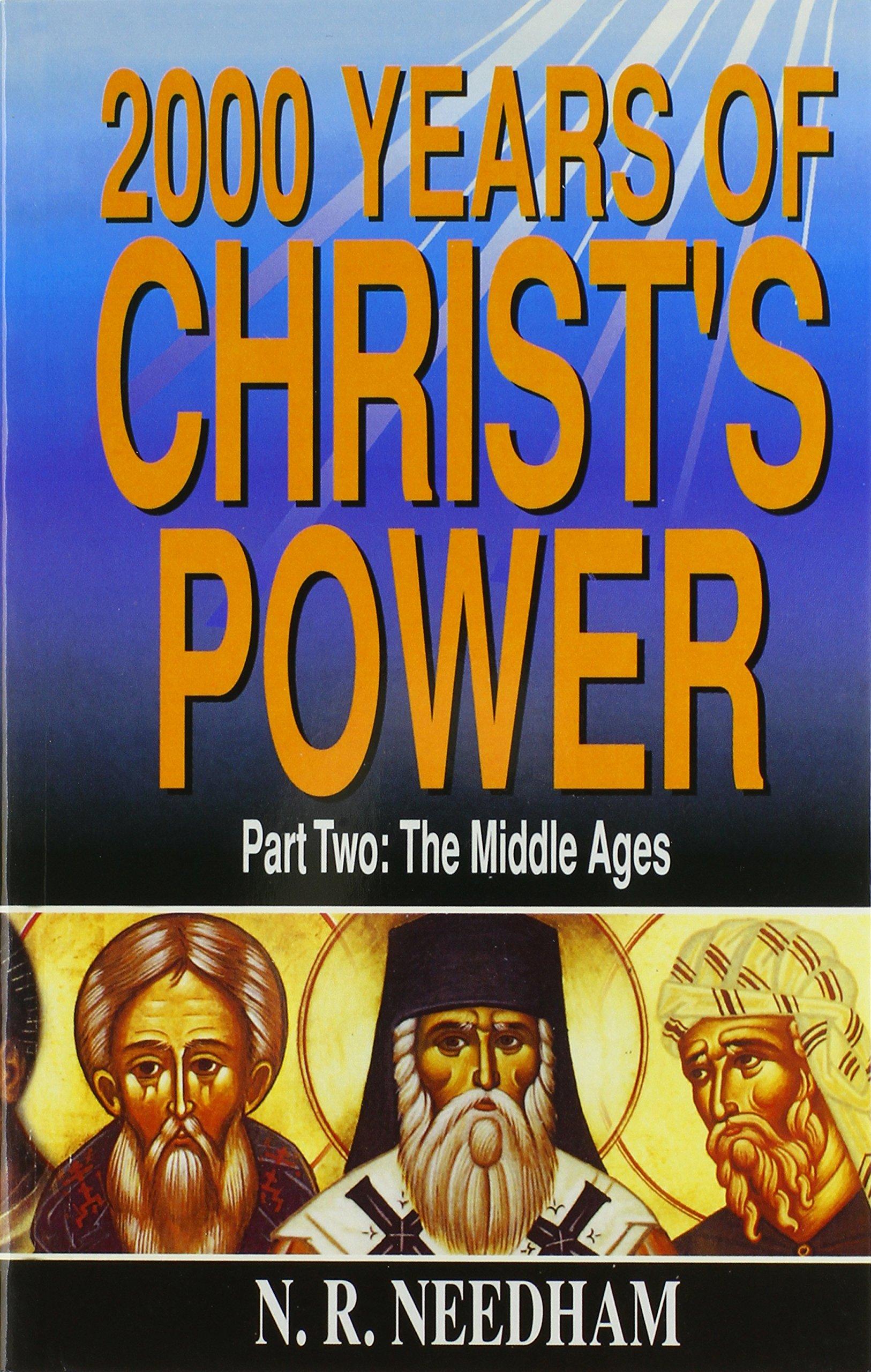 2, 000 Years of Christ's Power, Part Two (v. 2): Nicholas R. Needham:  9780946462568: Amazon.com: Books