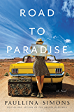 Road to Paradise: A Novel