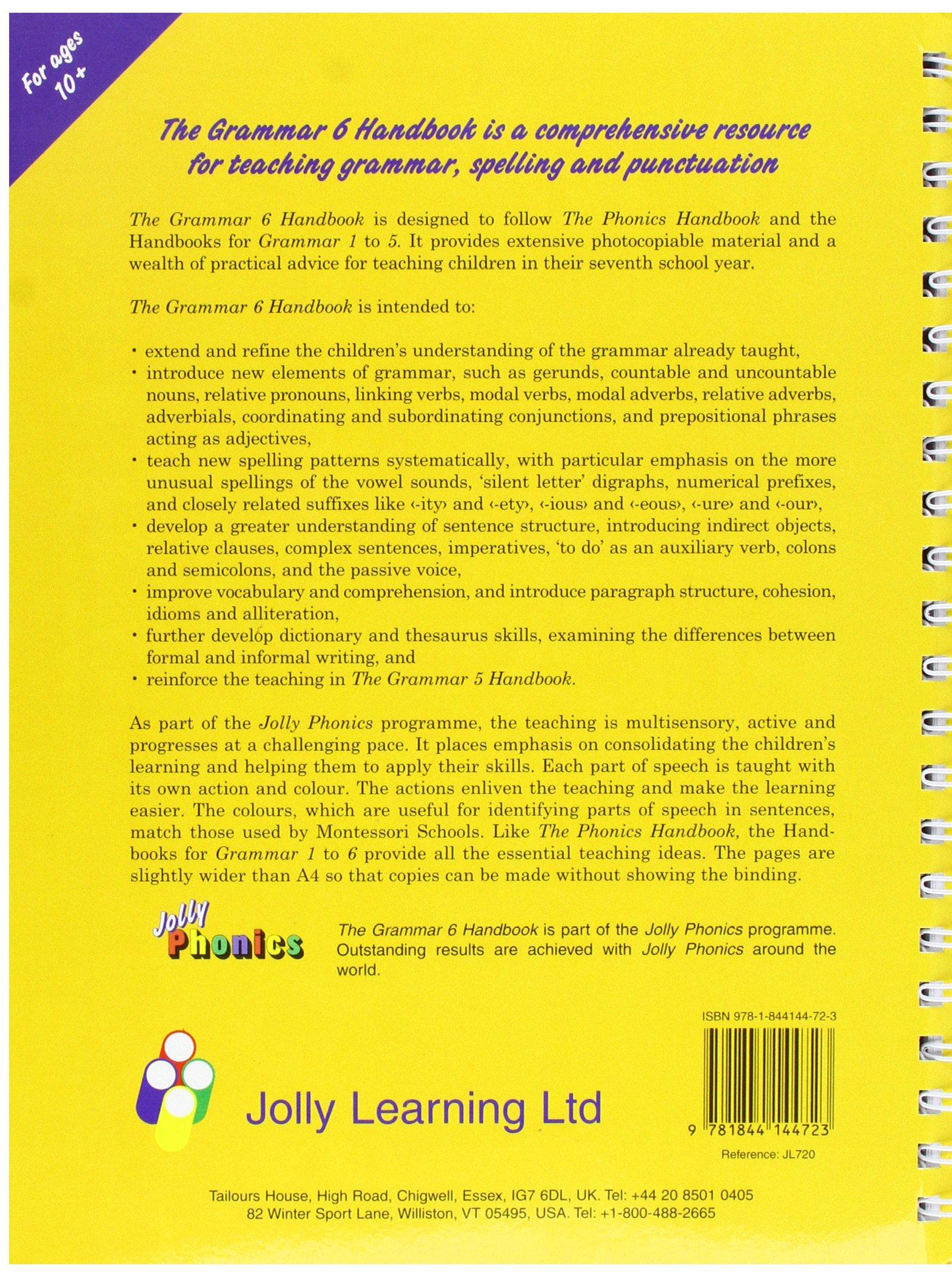 The Grammar 6 Handbook: In Precursive Letters British English edition Jolly  Learning: Amazon.co.uk: Sara Wernham, Sue Lloyd, Lib Stephen: Books