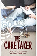 The Caretaker (The Sin Bin Book 2) Kindle Edition