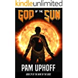God of the Sun (Wine of the Gods Series Book 29)