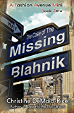 The Case of the Missing Blahnik (Fashion Avenue Minis Book 1)