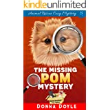 The Missing Pom Mystery (Curly Bay Animal Rescue Cozy Mystery Book 1)