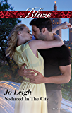 Mills & Boon : Seduced In The City (NYC Bachelors Book 3)
