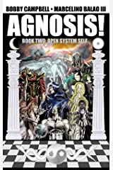 Agnosis! #2: Open System Self Kindle Edition