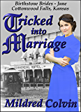 Tricked into Marriage: Historical Christian Romance (Birthstone Brides Book 6)