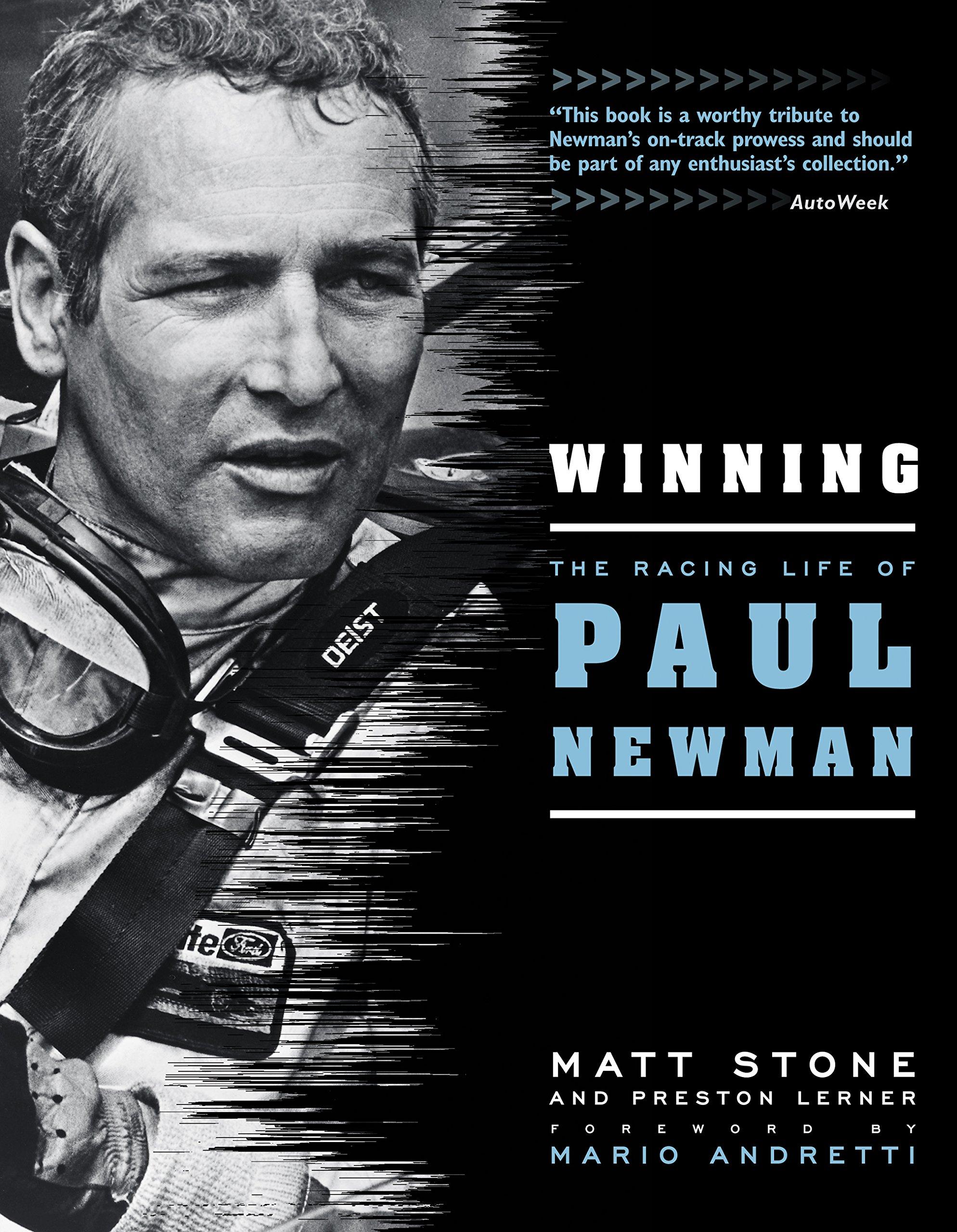 Winning: The Racing Life of Paul Newman ebook