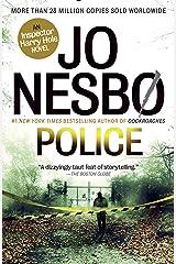 Police: A Harry Hole Novel (Harry Hole series Book 10) Kindle Edition