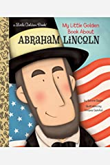 My Little Golden Book About Abraham Lincoln Kindle Edition