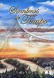 Sombras do Tempo (Trilogia Cold Water Livro 3)