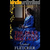 The Duke & The Scandalous Miss Lacey: Regency Romance (Clean & Wholesome Regency Romance Book)