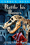 Rattle his Bones (A Daisy Dalrymple Mystery)