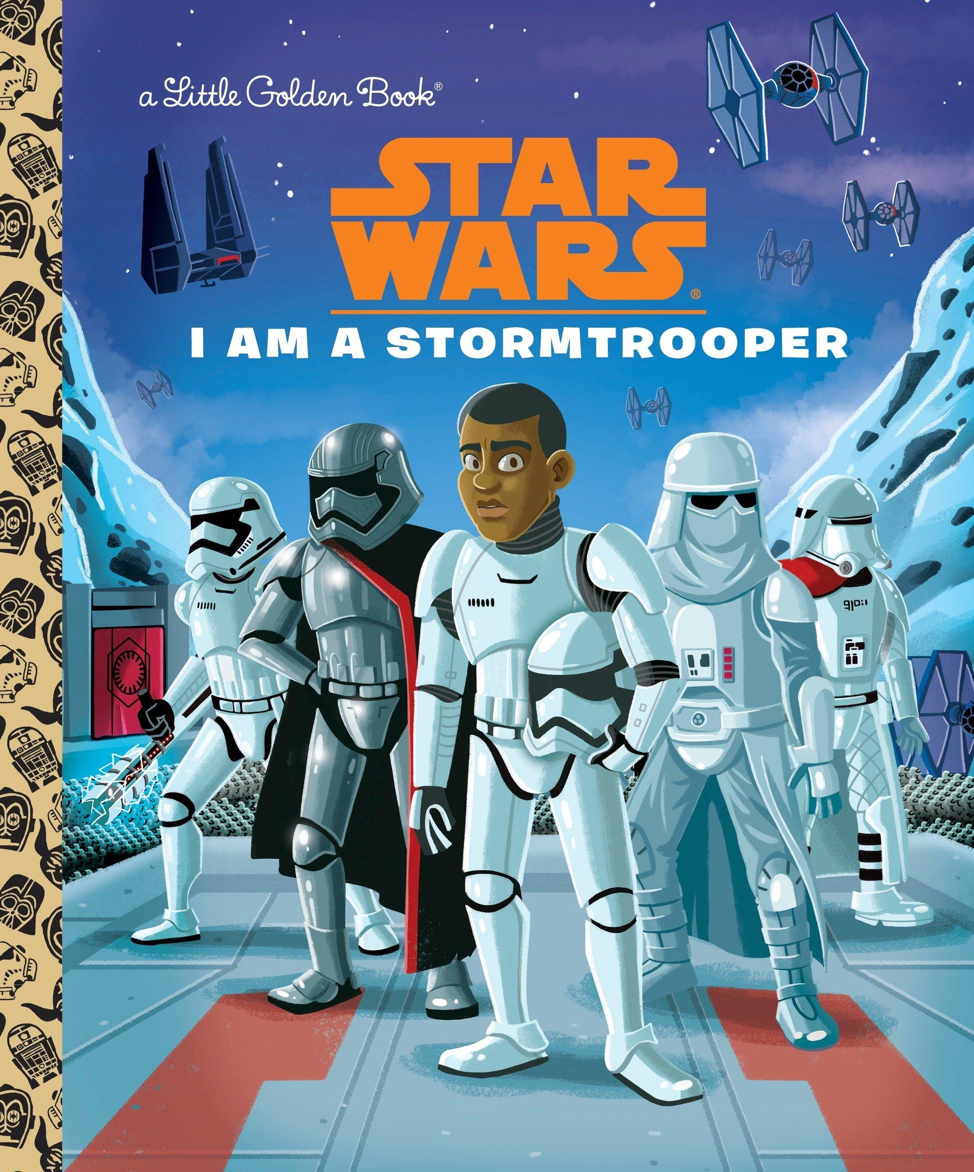 I Am a Stormtrooper (Star Wars) (Little Golden Book): Golden Books, Chris  Kennett: 9780736435765: Amazon.com: Books
