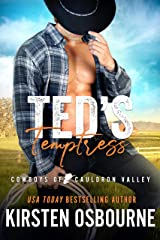 Ted's Temptress (Cowboys of Cauldron Valley Book 5) Kindle Edition