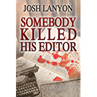 Somebody Killed His Editor: Holmes & Moriarity 1 (English Edition)