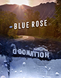 The Blue Rose Magazine: Issue #10 - The Hollywood Issue