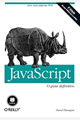 JavaScript: O Guia Definitivo (Portuguese Edition) Kindle Edition