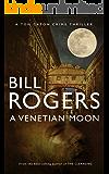 A Venetian Moon (DCI Tom Caton Manchester Murder Mysteries Series Book 9)