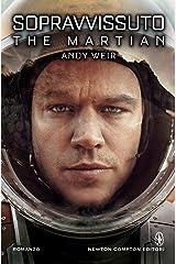 Sopravvissuto - The Martian (eNewton Narrativa) (Italian Edition) Kindle Edition