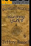 The Dungeoneers: Blackfog Island (English Edition)