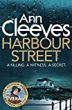 Harbour Street: A Vera Stanhope Novel 6