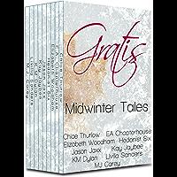 Gratis : Midwinter Tales: an erotica anthology (Gratis Anthologies Book 1)