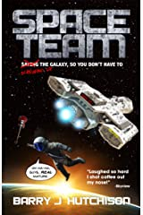 Space Team: A Funny Sci-fi Space Adventure Kindle Edition