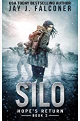Silo: A Post-Apocalyptic Survival Thriller (Extinction Series Book 2) Kindle Edition